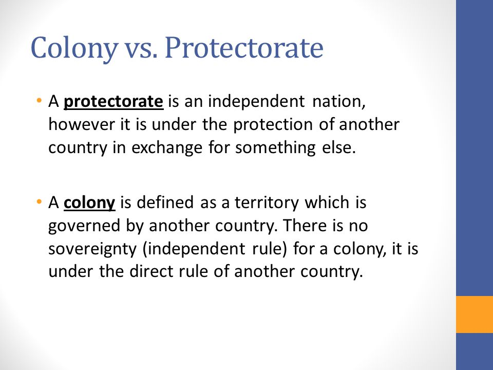 Colony vs. Protectorate
