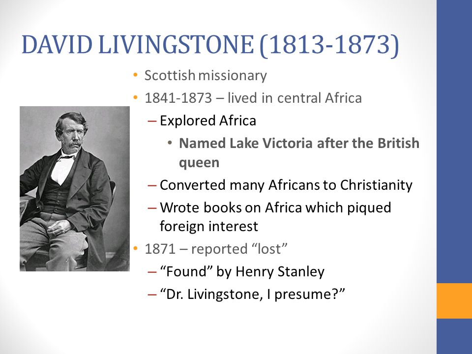 DAVID LIVINGSTONE (1813-1873) Scottish missionary