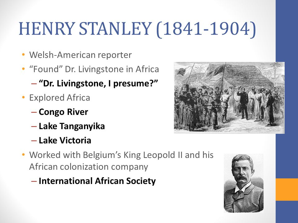 HENRY STANLEY (1841-1904) Welsh-American reporter