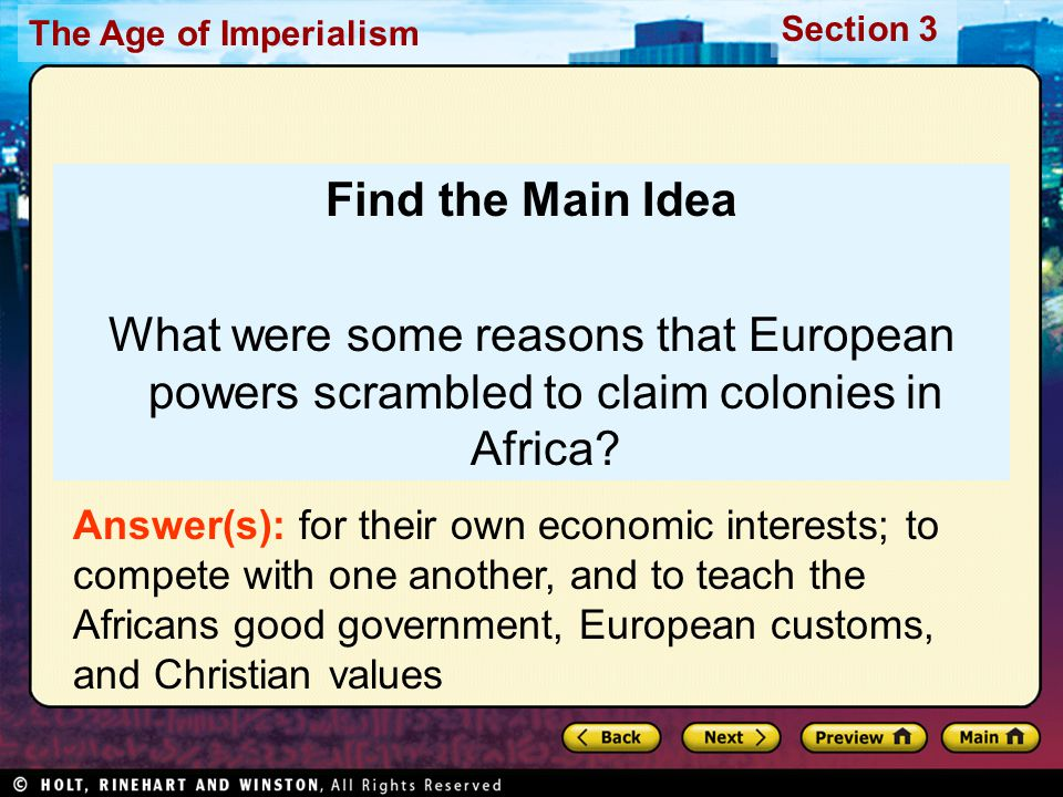 Find the Main Idea What were some reasons that European powers scrambled to claim colonies in Africa