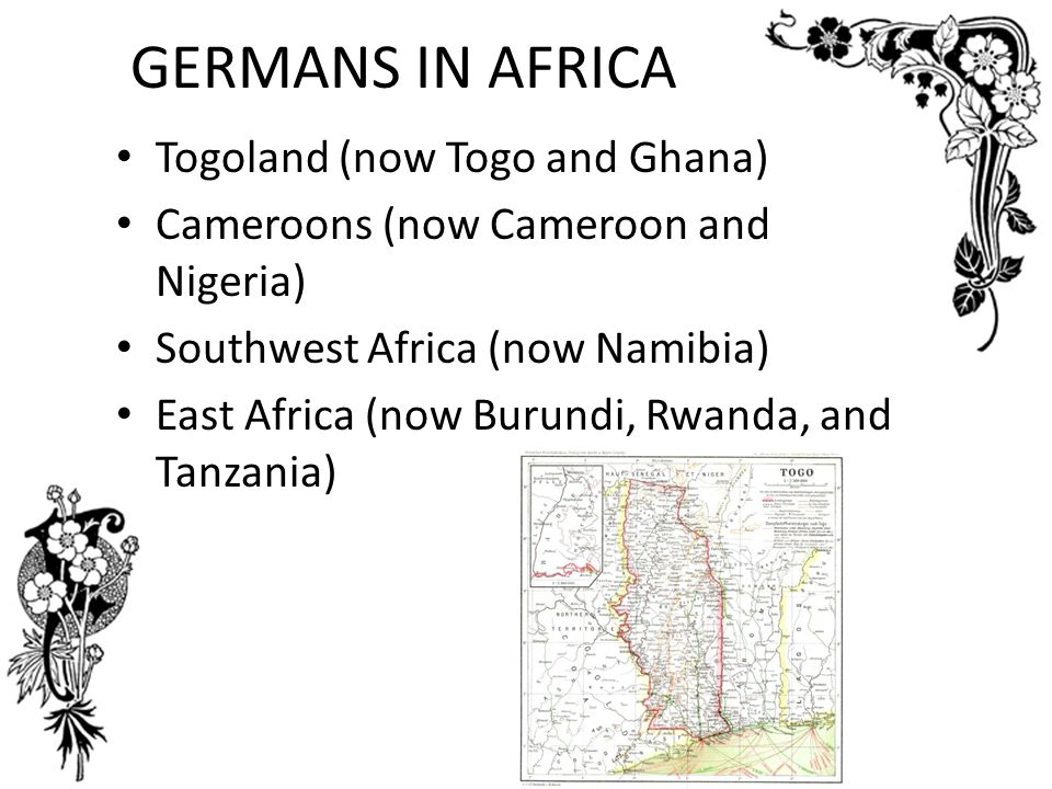 GERMANS IN AFRICA Togoland (now Togo and Ghana)