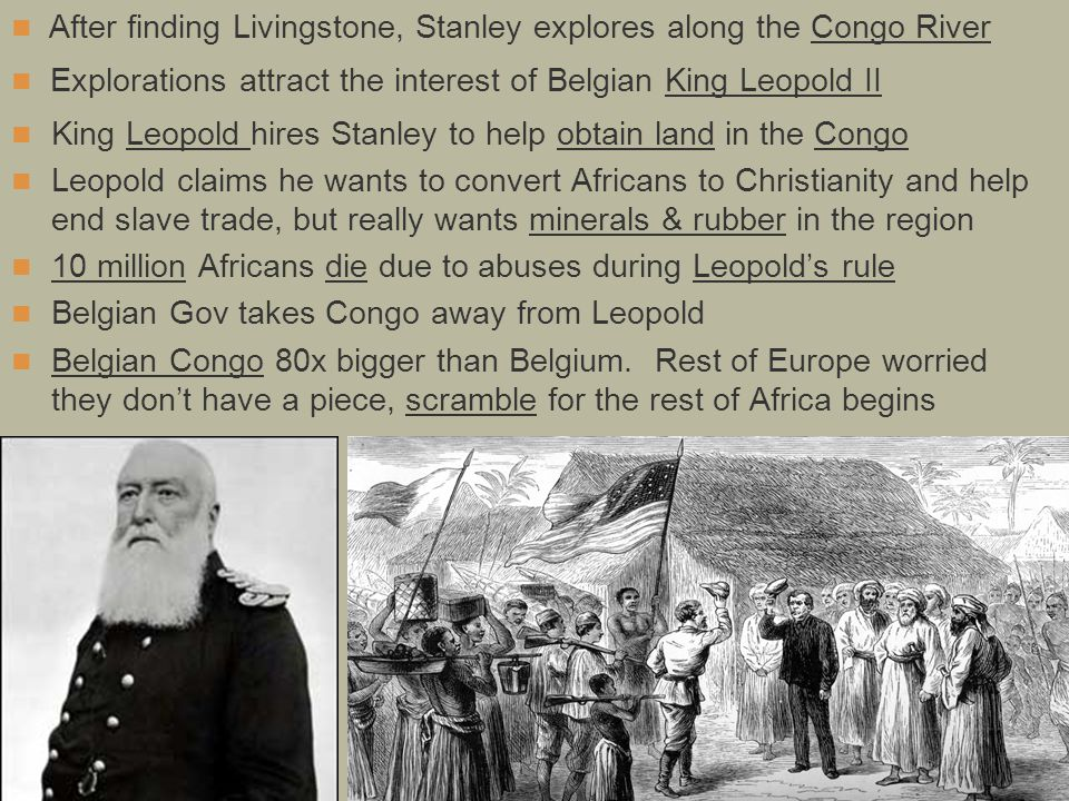 After finding Livingstone, Stanley explores along the Congo River