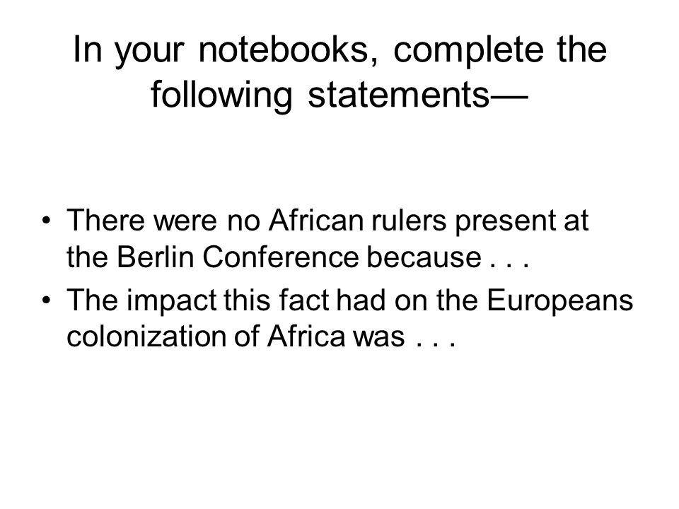 In your notebooks, complete the following statements—