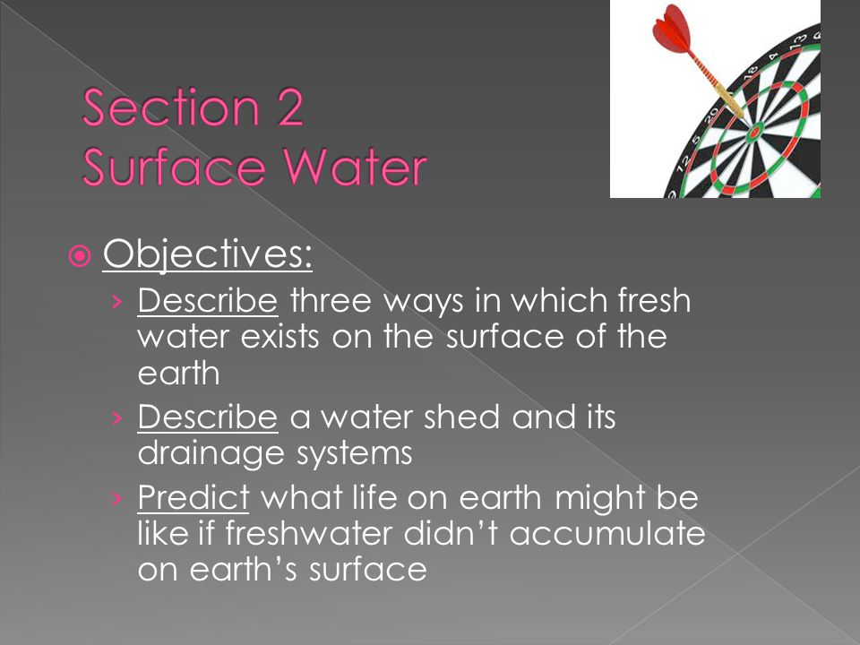 Section 2 Surface Water Objectives: