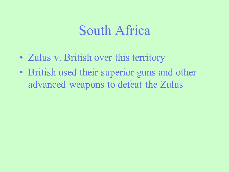 South Africa Zulus v. British over this territory