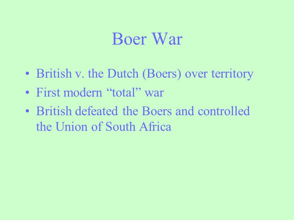 Boer War British v. the Dutch (Boers) over territory