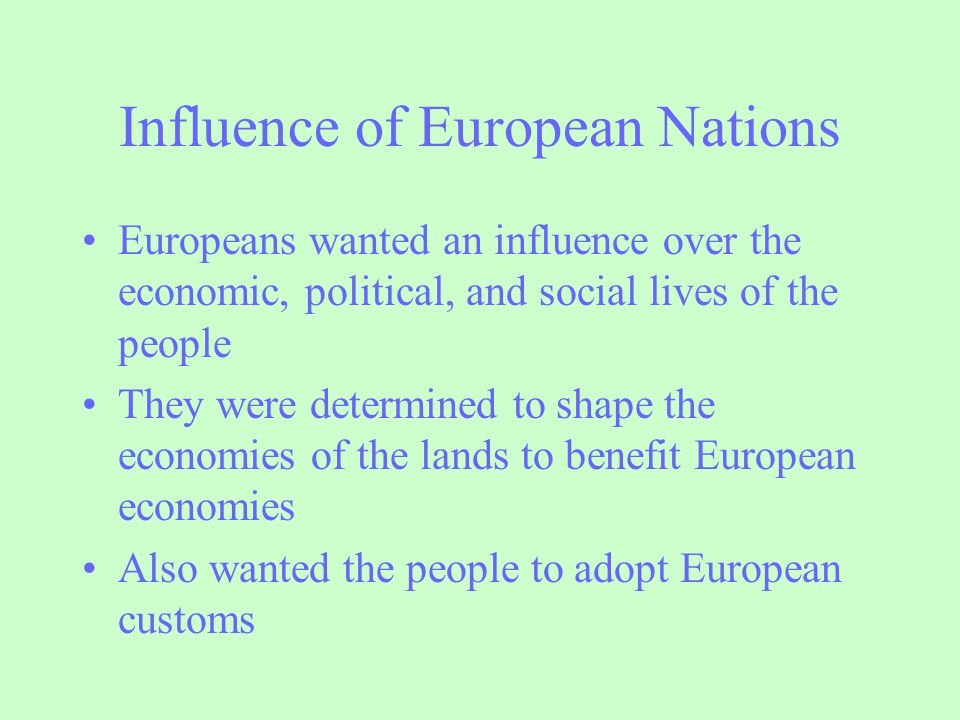 Influence of European Nations