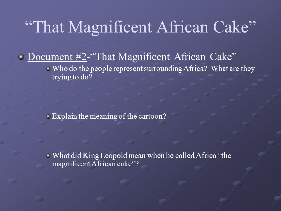 That Magnificent African Cake
