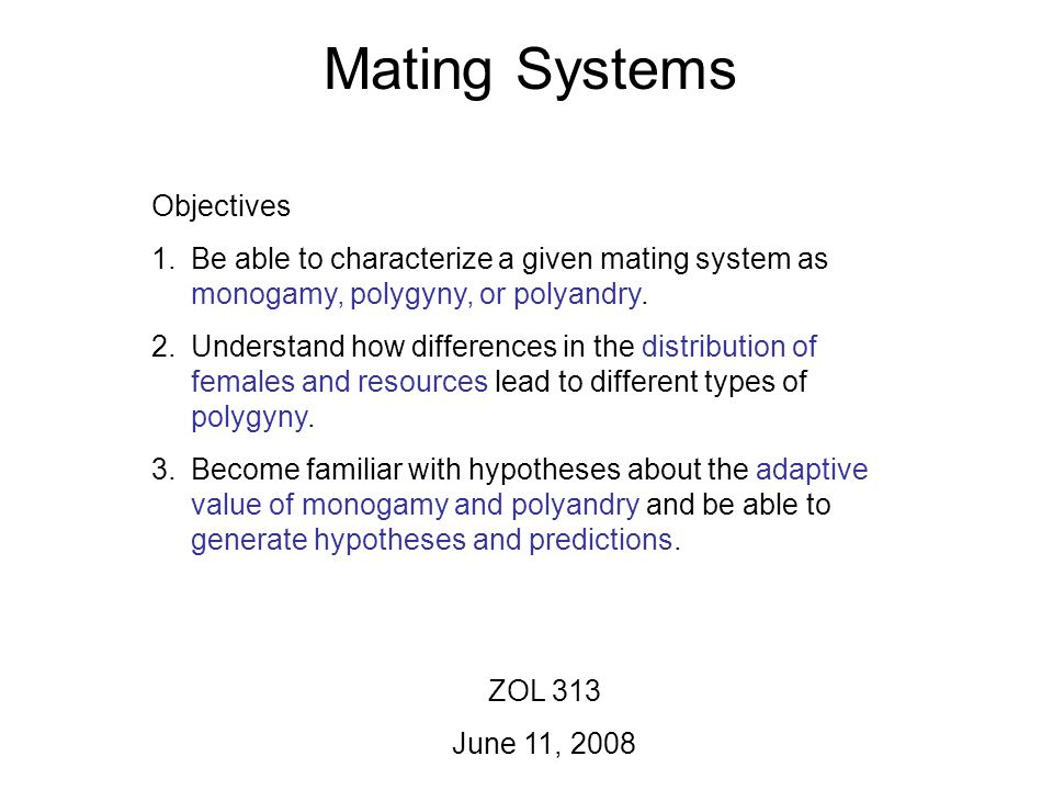 Mating Systems Objectives