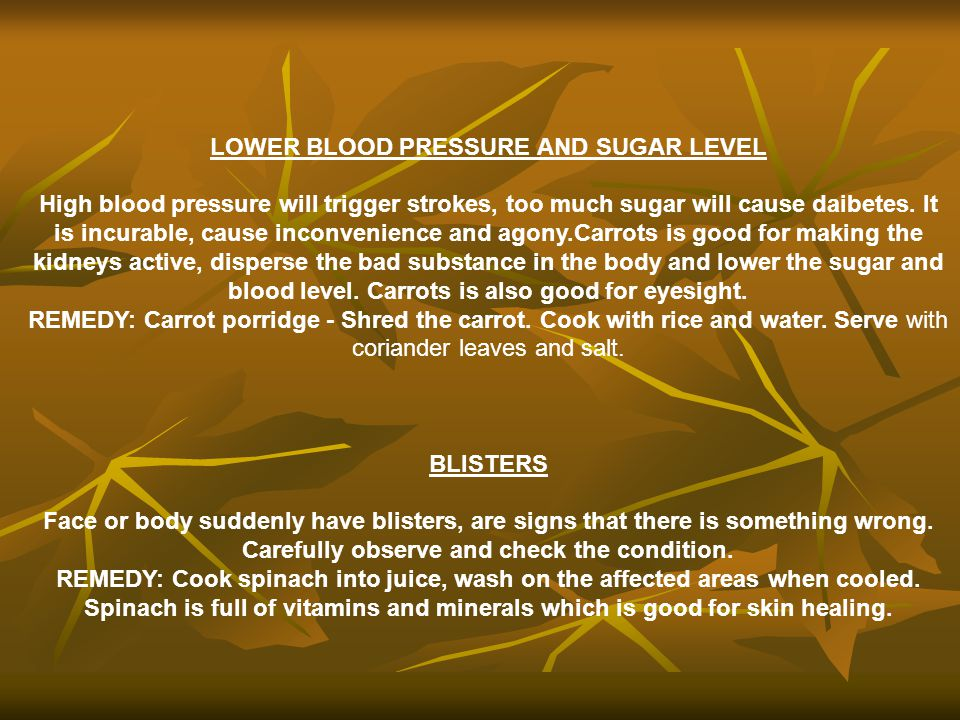 LOWER BLOOD PRESSURE AND SUGAR LEVEL