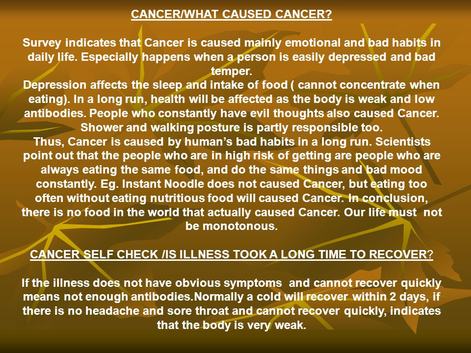 CANCER/WHAT CAUSED CANCER