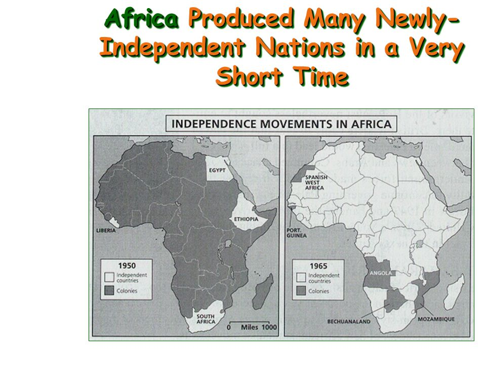 Africa Produced Many Newly-Independent Nations in a Very Short Time