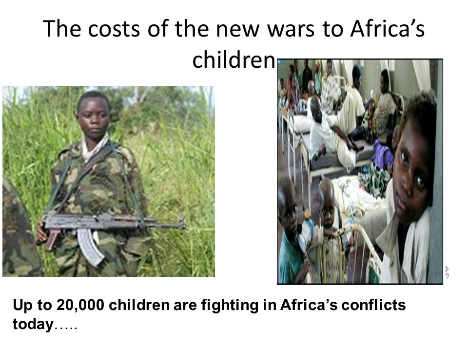 The costs of the new wars to Africa's children