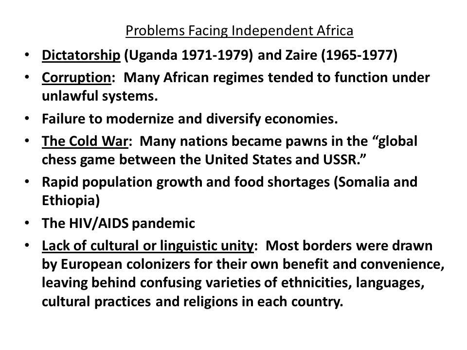 Problems Facing Independent Africa