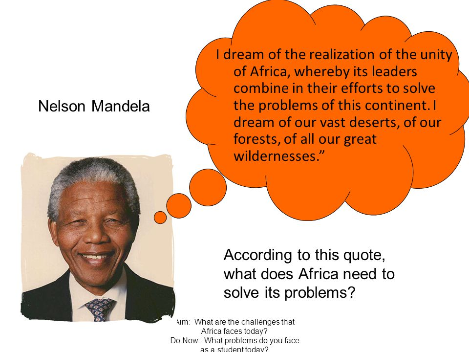 According to this quote, what does Africa need to solve its problems