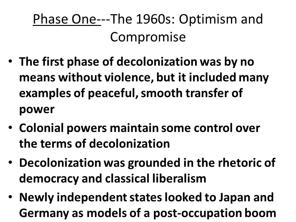 Phase One---The 1960s: Optimism and Compromise