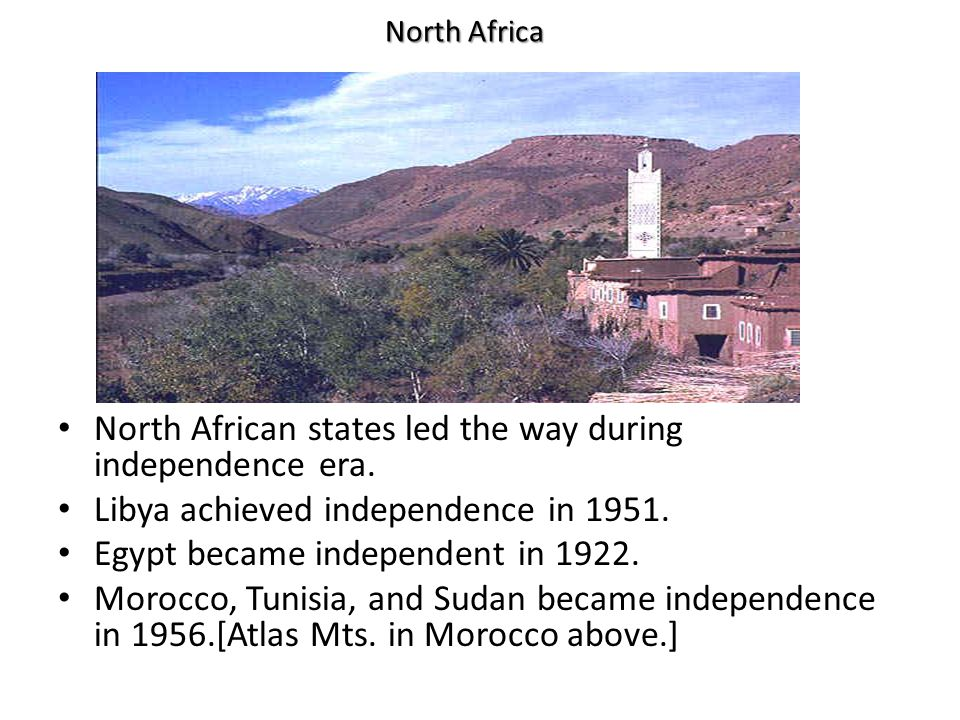 North African states led the way during independence era.
