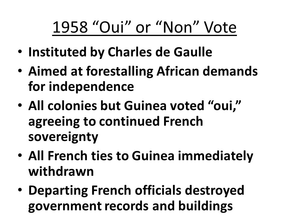 1958 Oui or Non Vote Instituted by Charles de Gaulle