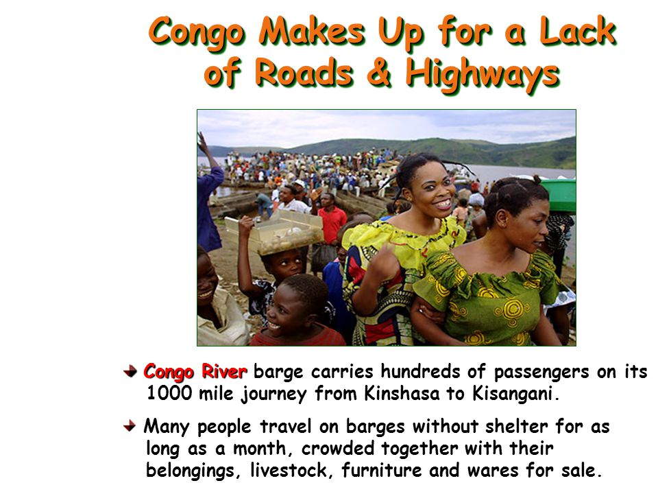 Congo Makes Up for a Lack of Roads & Highways
