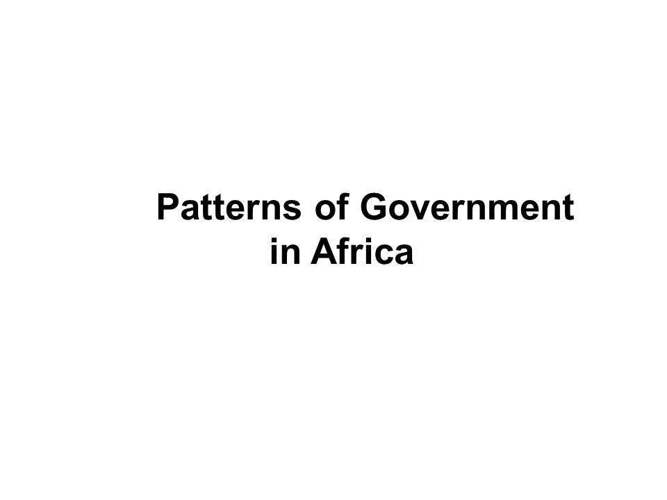 Patterns of Government