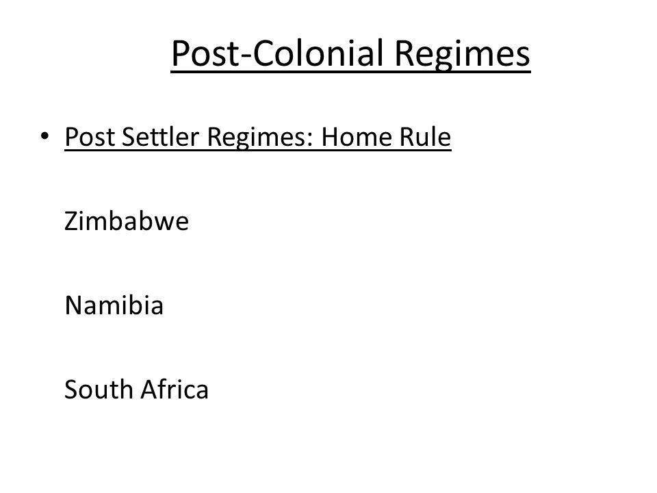 Post-Colonial Regimes