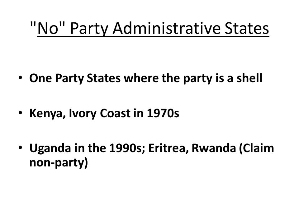 No Party Administrative States
