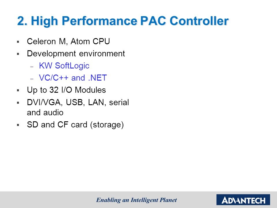 2. High Performance PAC Controller
