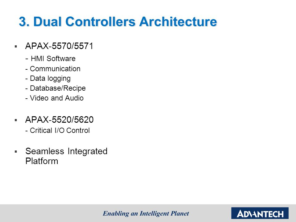 3. Dual Controllers Architecture