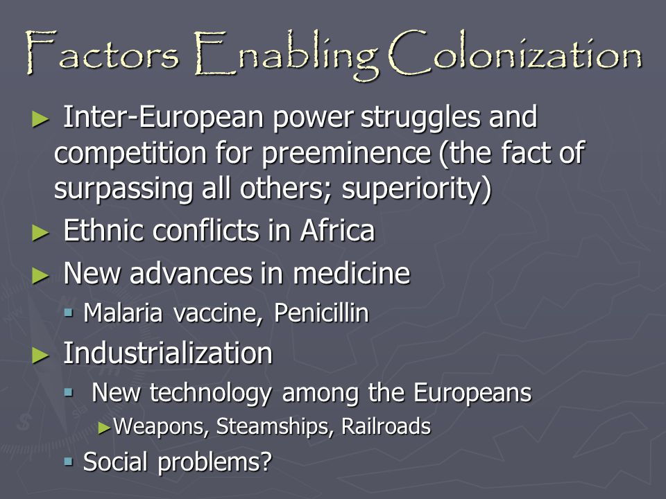 Factors Enabling Colonization