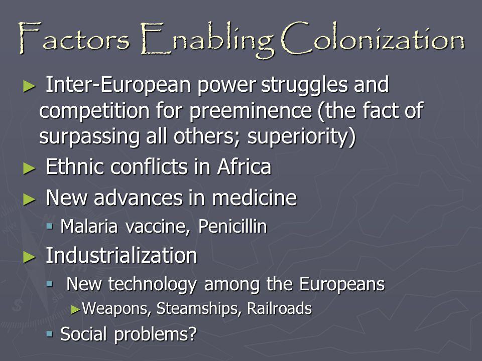 Factors Enabling Colonization