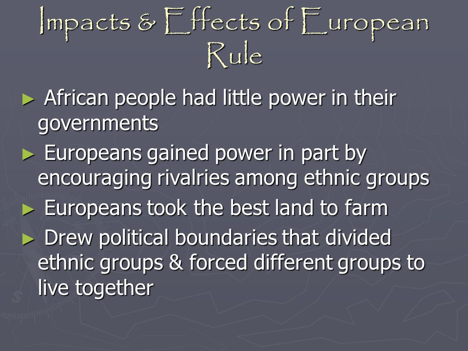 Impacts & Effects of European Rule