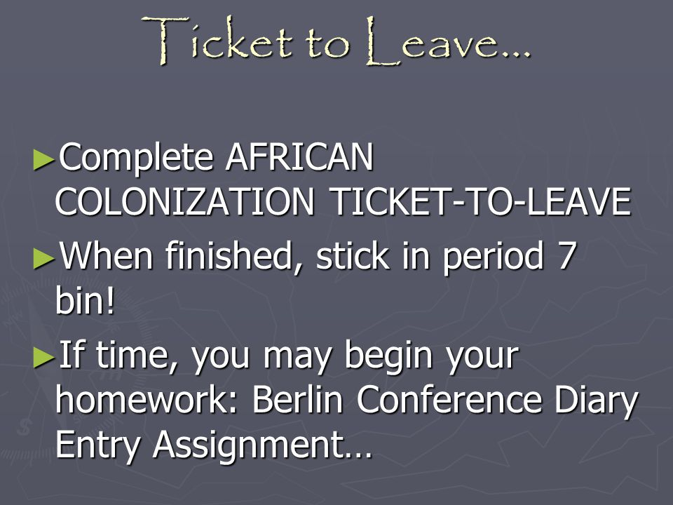 Ticket to Leave… Complete AFRICAN COLONIZATION TICKET-TO-LEAVE