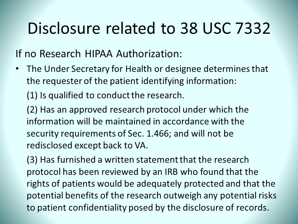 Disclosure related to 38 USC 7332
