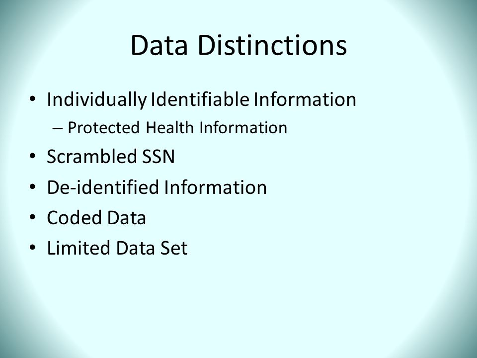 Data Distinctions Individually Identifiable Information Scrambled SSN