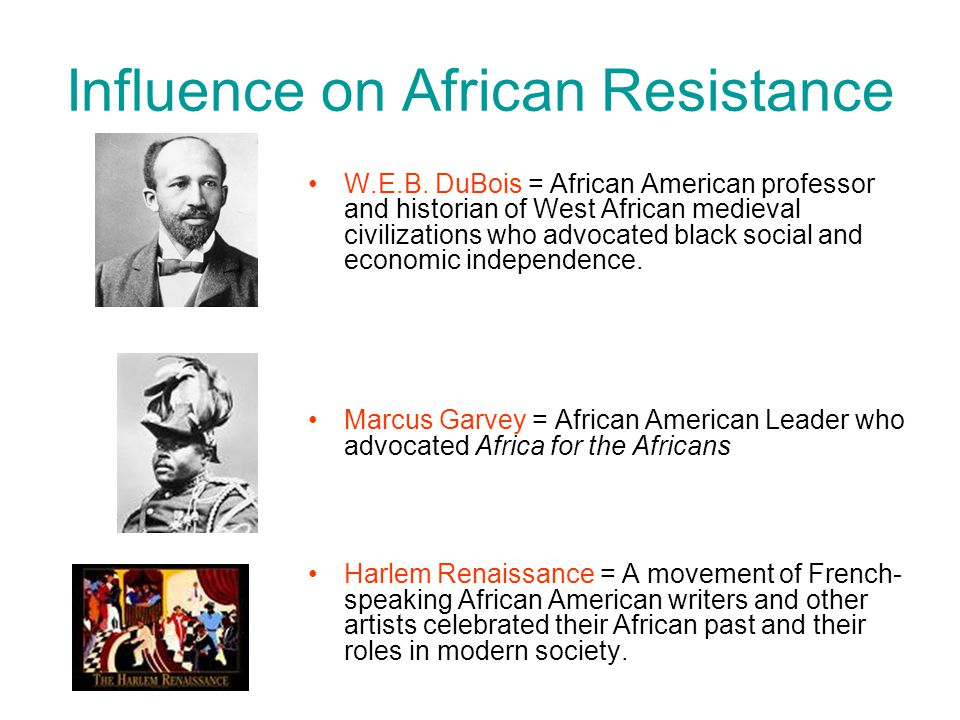 Influence on African Resistance
