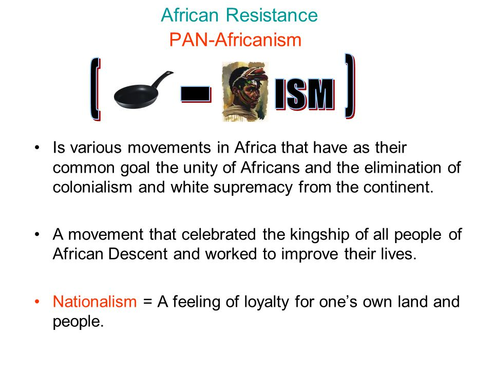 African Resistance PAN-Africanism