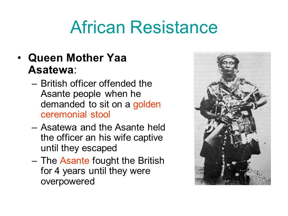 African Resistance Queen Mother Yaa Asatewa: