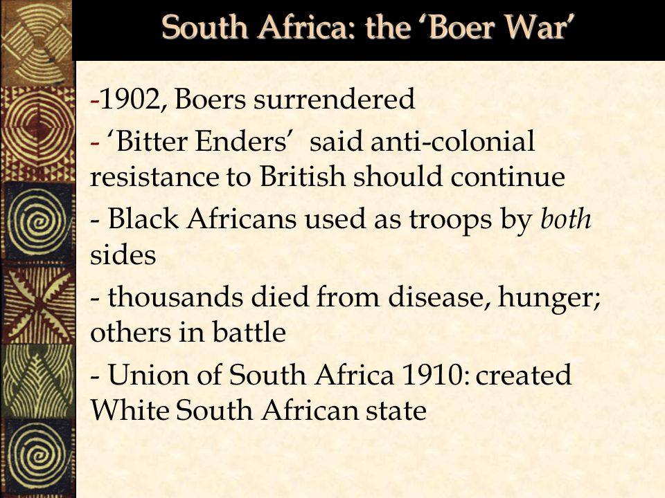 South Africa: the 'Boer War'