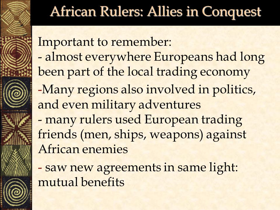 African Rulers: Allies in Conquest