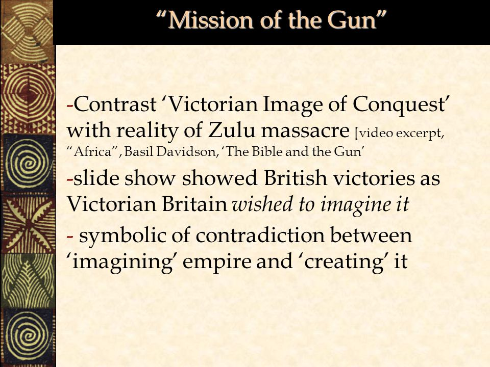 Mission of the Gun