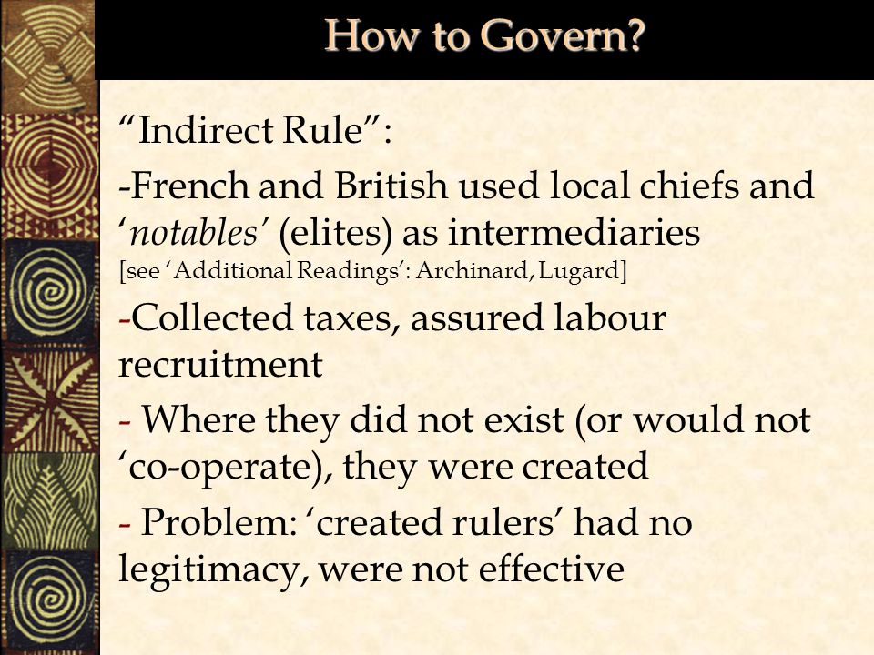 How to Govern Indirect Rule :