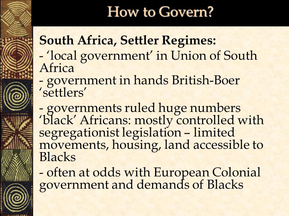 How to Govern South Africa, Settler Regimes: