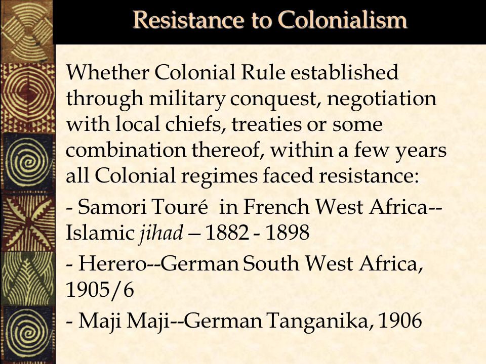 africa resistance to colonial rule Colonial exploration and east african resistance  africa imperial rivalry and colonial rule  colonial exploration and east african resistance.