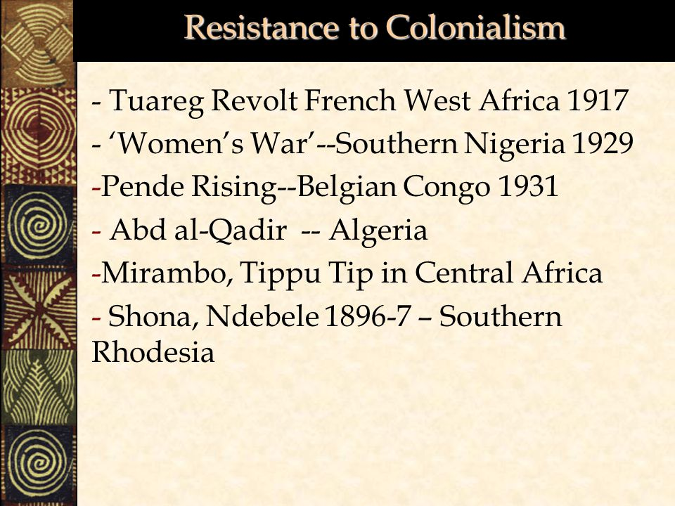 Resistance to Colonialism