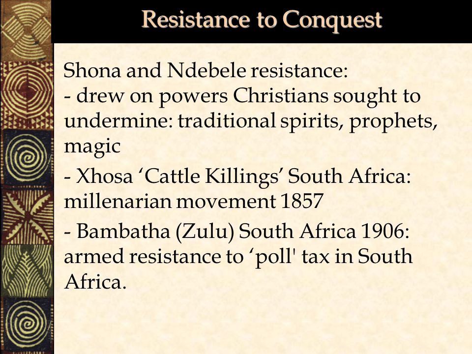 Resistance to Conquest