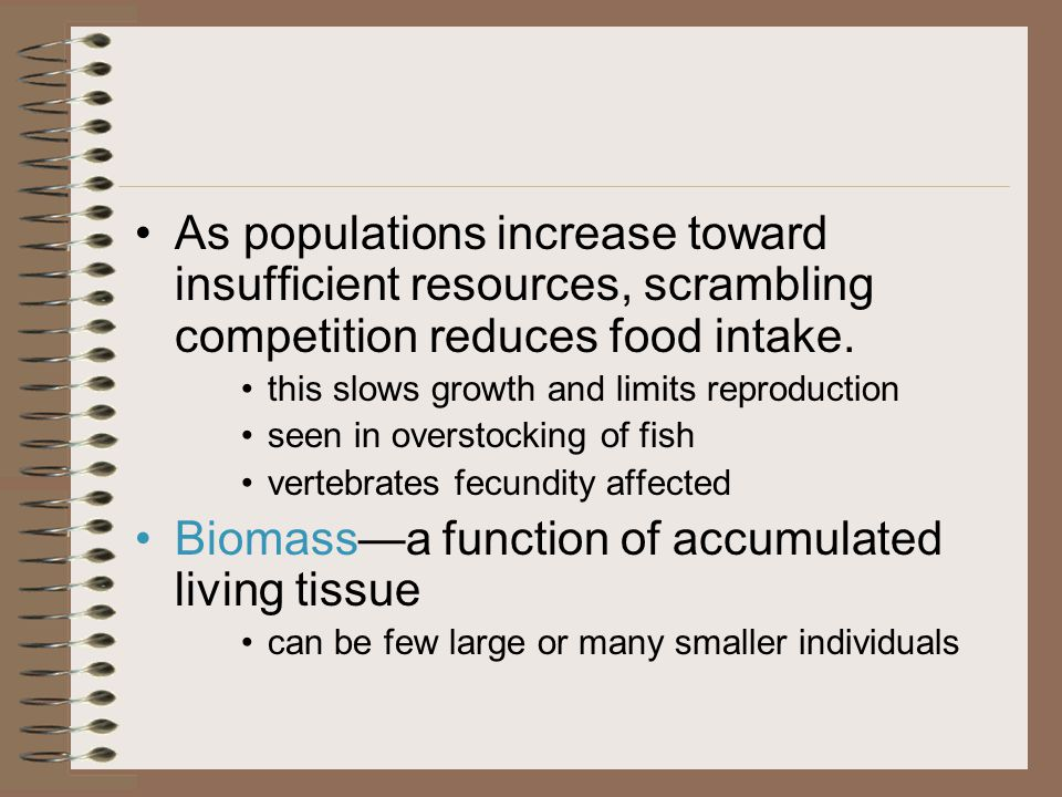 Biomass—a function of accumulated living tissue