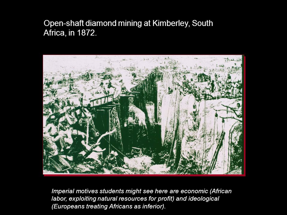 Open-shaft diamond mining at Kimberley, South Africa, in 1872.