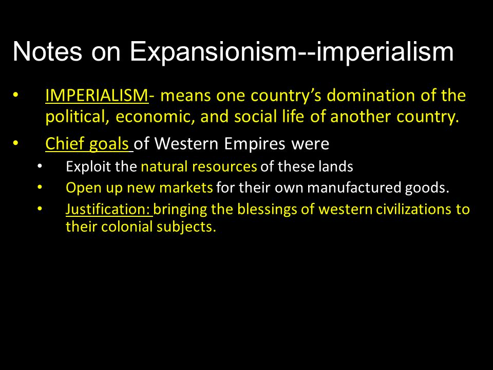 Notes on Expansionism--imperialism