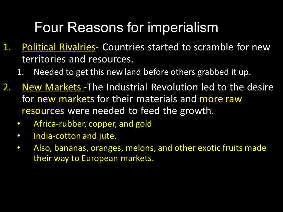 Four Reasons for imperialism