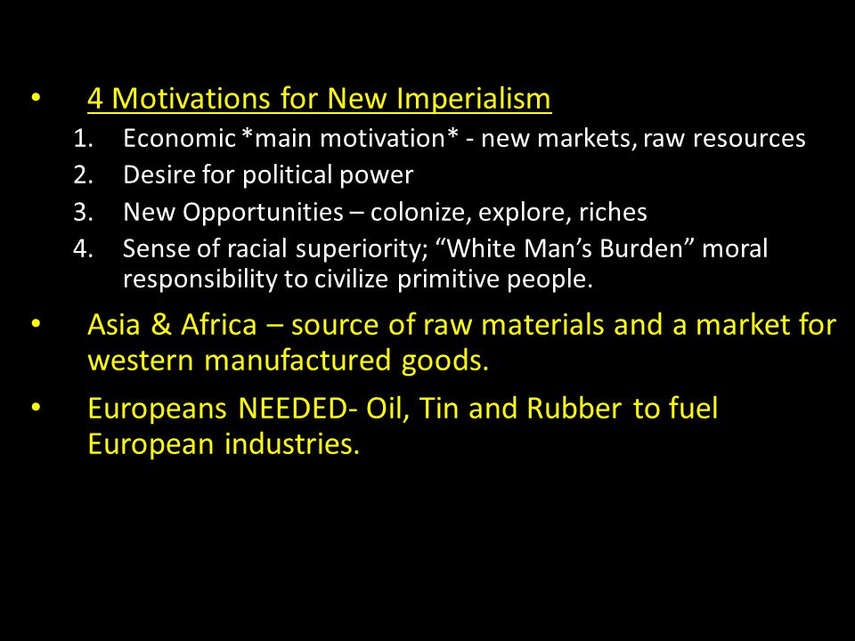 4 Motivations for New Imperialism